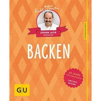 Backen - Johann Lafer