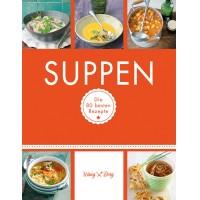 Suppen - Die 80 besten Rezepte